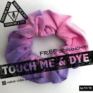 TOUCH ME & DYE